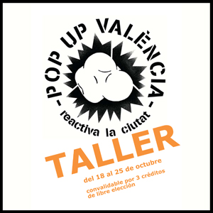 POP UP VALENCIA. Reactiva la ciutat